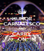HUMOR CARNALESCO AND CARRY ON - Personalised Poster A4 size