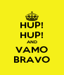 HUP! HUP! AND VAMO BRAVO - Personalised Poster A4 size
