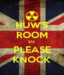 HUW'S ROOM SO PLEASE KNOCK - Personalised Poster A4 size