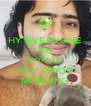 HY EVERYONE ME AND BALOO SAY GOOD MORNING - Personalised Poster A4 size