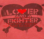 I am a Lover And a Fighter cause I love what i Fight for And Fight for what i Love - Personalised Poster A4 size