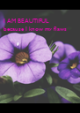 I AM BEAUTIFUL because I know my flaws  - Personalised Poster A4 size