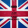 I AM BRITISH AND PROUD - Personalised Poster A4 size