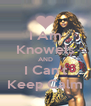 I Am Knowels AND I Can't Keep Calm - Personalised Poster A4 size