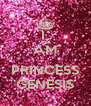 I  AM   PRINCESS GENESIS - Personalised Poster A4 size