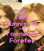 I'am Sunnisher And Yoonadict Forefer - Personalised Poster A4 size