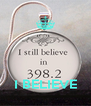 I BELIEVE - Personalised Poster A4 size
