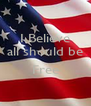 I Believe all should be  Free  - Personalised Poster A4 size