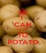 I  CAN COUNT TO POTATO - Personalised Poster A4 size