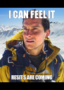 I CAN FEEL IT RESITS ARE COMING - Personalised Poster A4 size