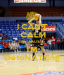 I CAN'T  CALM BECAUSE I'M DetoNATEing - Personalised Poster A4 size