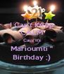 I Can't Kêêp CALM Cauz It's Marioumti '' Birthday ;) - Personalised Poster A4 size
