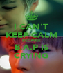 I CAN'T KEEP CALM BECAUSE B.A.P IS CRYING - Personalised Poster A4 size