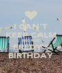I CAN'T KEEP CALM BECAUSE FREDY'S BIRTHDAY - Personalised Poster A4 size