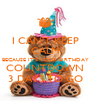 I CAN'T KEEP CALM BECAUSE IT'S YOUR BIRTHDAY COUNTDOWN 3 DAYS TO GO - Personalised Poster A4 size