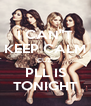 """I CAN""""T KEEP CALM CUZ' PLL IS TONIGHT - Personalised Poster A4 size"""