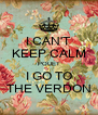 I CAN'T KEEP CALM POUET I GO TO THE VERDON - Personalised Poster A4 size