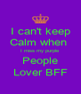 I can't keep Calm when  I miss my purple People Lover BFF - Personalised Poster A4 size