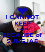 I CANNOT KEEP CALM BECAUSE of SUNGJAE - Personalised Poster A4 size
