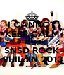 I CANNOT KEEP CALM BECAUSE SNSD ROCK  PHIL. IN 2013 - Personalised Poster A4 size