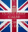 I CANT KEEP CALM BECAUSE DOCTOR WHO IN 16 DAYS - Personalised Poster A4 size