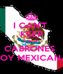 I CAN'T  KEEP CALM CABRONES  SOY MEXICANA - Personalised Poster A4 size