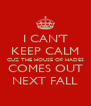 I CAN'T KEEP CALM CUZ THE HOUSE OF HADES COMES OUT NEXT FALL - Personalised Poster A4 size