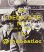I DEDICATE MY 2000TH TWEET TO @thebeatles - Personalised Poster A4 size
