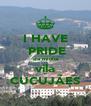 I HAVE  PRIDE da minha vila CUCUJÃES - Personalised Poster A4 size
