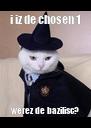 i iz de chosen 1 werez de bazilisc? - Personalised Poster A4 size