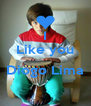 I Like you  Diogo Lima  - Personalised Poster A4 size