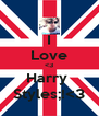 I Love <3 Harry  Styles;!<3 - Personalised Poster A4 size
