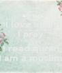 I love allah I pray I do hijab I read quran I am a muslim - Personalised Poster A4 size