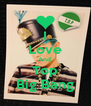 I Love And  Top Big Bang - Personalised Poster A4 size