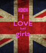I LOVE bad girls  - Personalised Poster A4 size