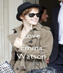 I Love  Emma Watson - Personalised Poster A4 size