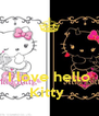 I love hello Kitty  - Personalised Poster A4 size