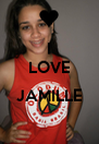 I LOVE  JAMILLE  - Personalised Poster A4 size