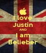 I love Justin AND I am Belieber - Personalised Poster A4 size
