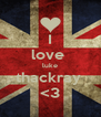 I love  luke thackray  <3 - Personalised Poster A4 size
