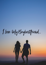 I Love My Boybestfriend...  - Personalised Poster A4 size