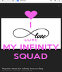 I  LOVE MY INFINITY SQUAD - Personalised Poster A4 size