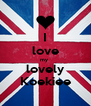 I love my  lovely Koekiee - Personalised Poster A4 size