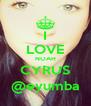 I LOVE NOAH CYRUS @eyumba - Personalised Poster A4 size