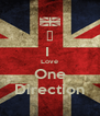 ♥ I  Love One Direction - Personalised Poster A4 size
