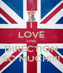 I LOVE ONE DIRECTION SO MUCH!!!! - Personalised Poster A4 size