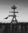 i love paris...    - Personalised Poster A4 size