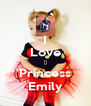 I Love 💕 Princess Emily - Personalised Poster A4 size