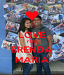 I LOVE YOU BRENDA MARIA - Personalised Poster A4 size
