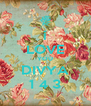 i LOVE YOU DIVYA 1 4 3 - Personalised Poster A4 size